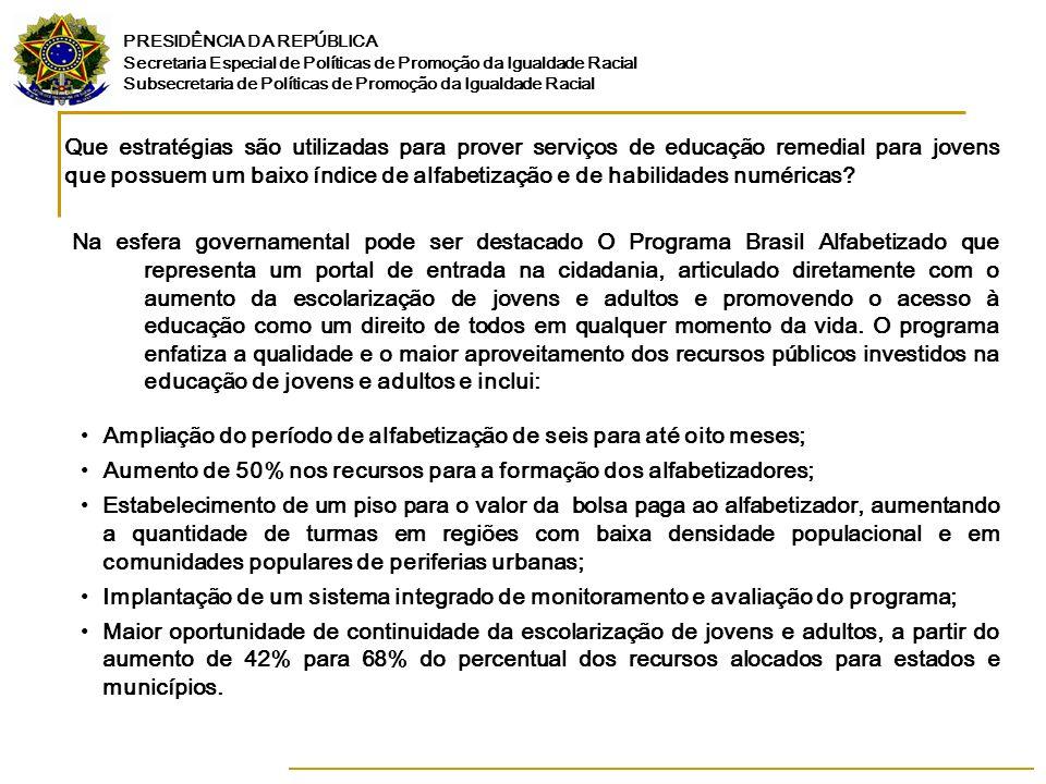 Que estratégias são utilizadas para prover serviços de educação remedial para jovens que possuem um baixo índice de alfabetização e de habilidades numéricas