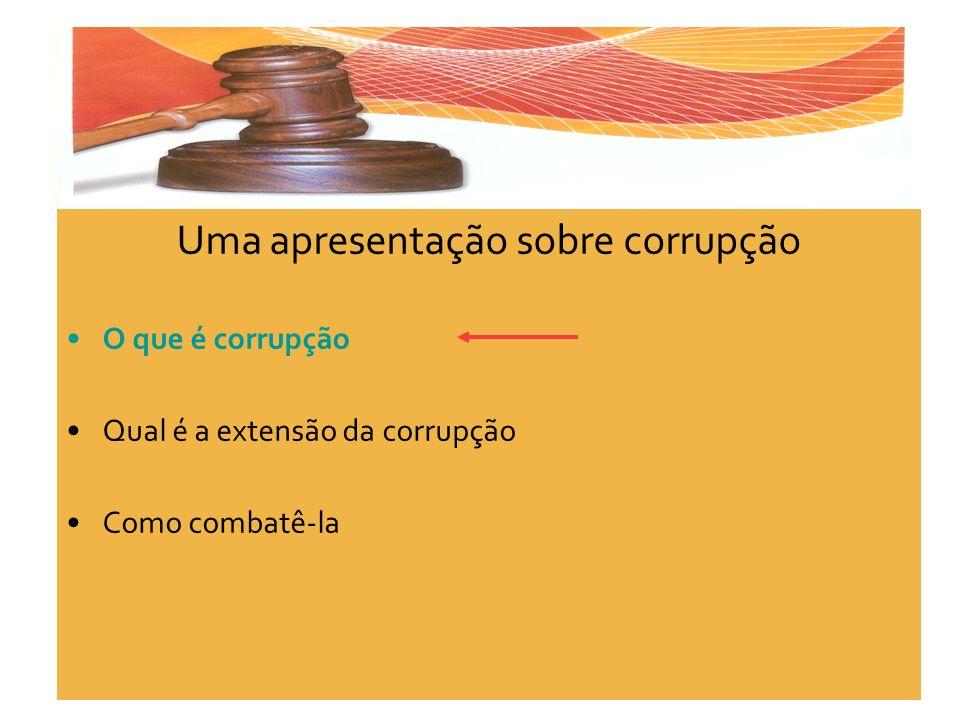 Uma apresentação sobre corrupção