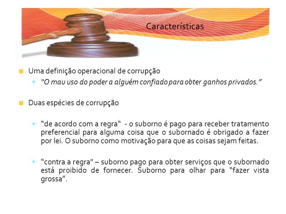 Características Uma definição operacional de corrupção