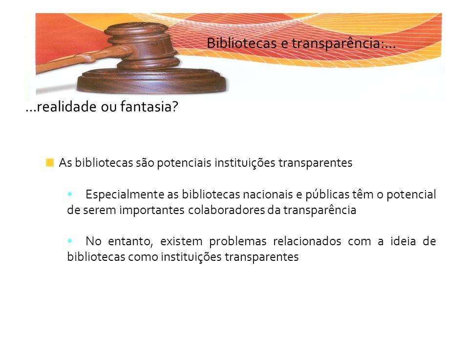 Bibliotecas e transparência:...