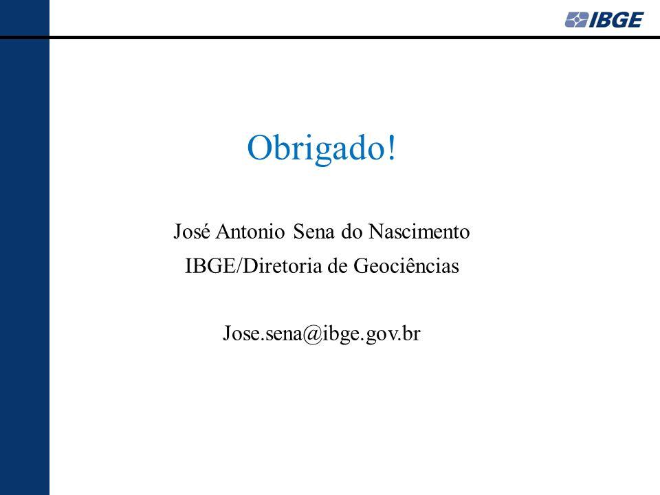 Obrigado! José Antonio Sena do Nascimento