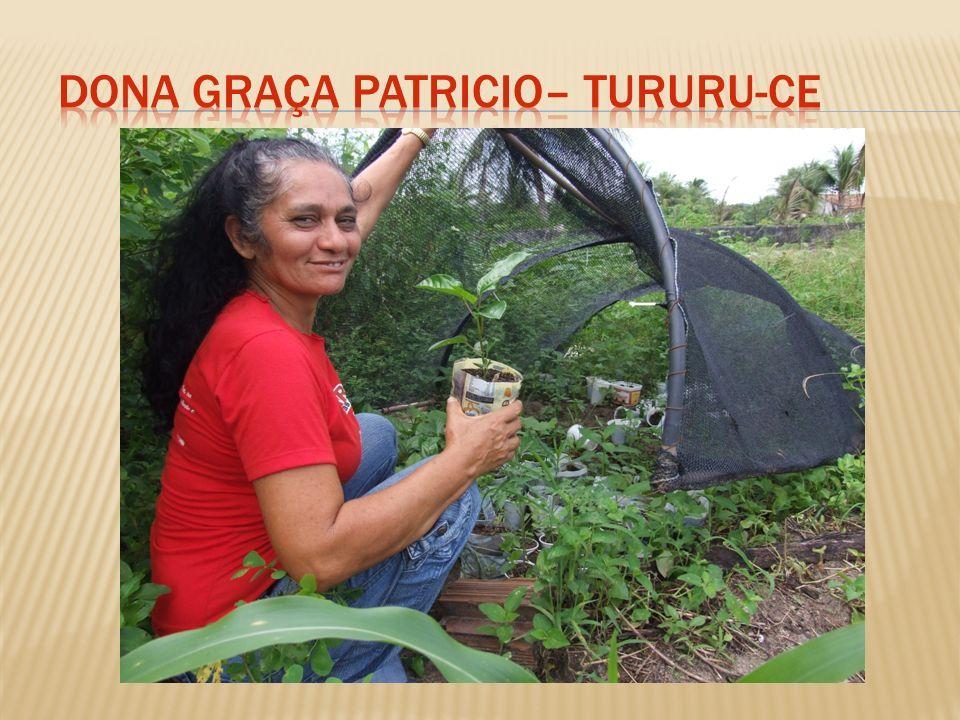 Dona Graça Patricio– Tururu-Ce