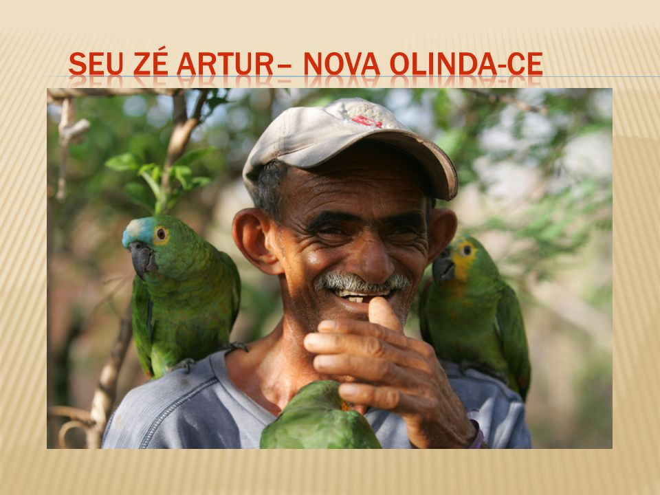 Seu Zé Artur– Nova Olinda-Ce