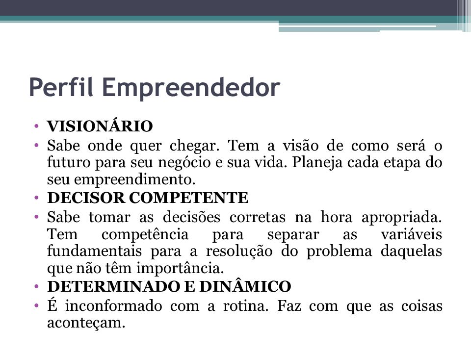 Perfil Empreendedor VISIONÁRIO