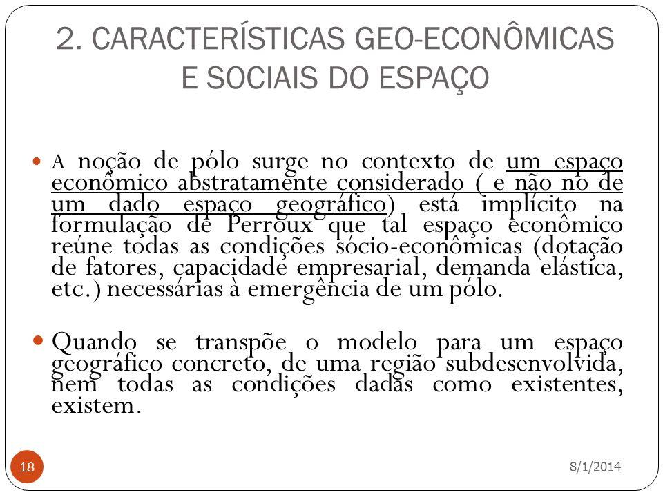 2. CARACTERÍSTICAS GEO-ECONÔMICAS E SOCIAIS DO ESPAÇO
