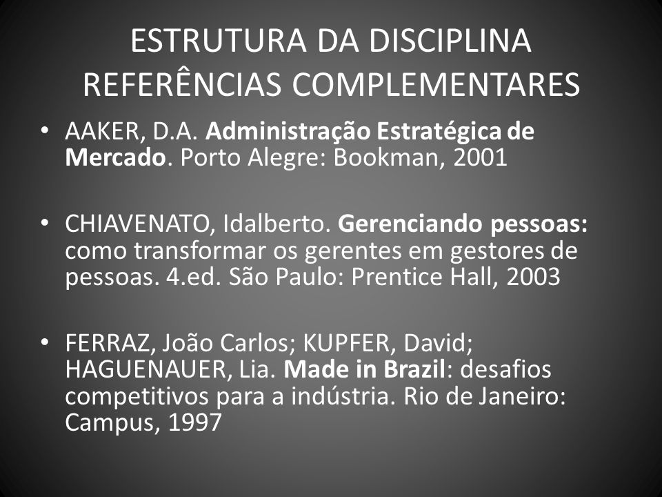ESTRUTURA DA DISCIPLINA REFERÊNCIAS COMPLEMENTARES