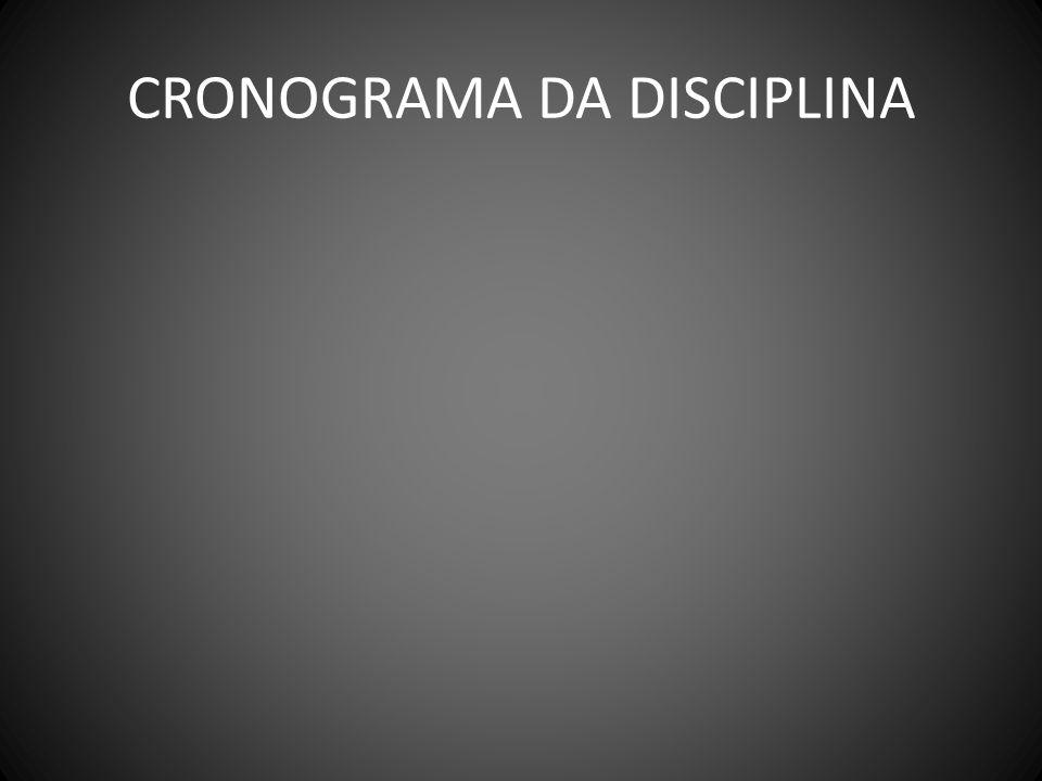 CRONOGRAMA DA DISCIPLINA