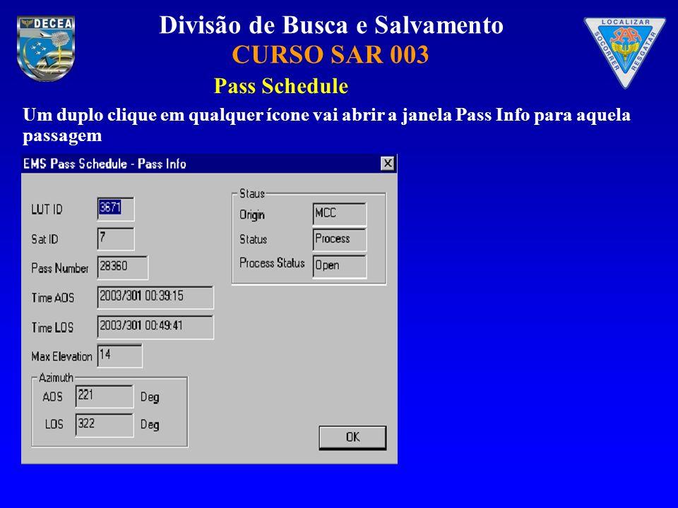 Pass Schedule Um duplo clique em qualquer ícone vai abrir a janela Pass Info para aquela passagem