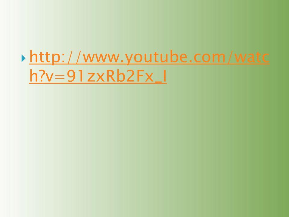 http://www.youtube.com/watc h v=91zxRb2Fx_I