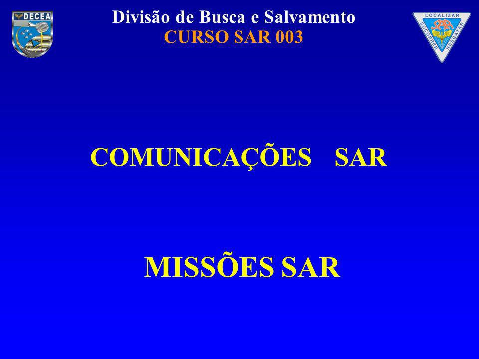COMUNICAÇÕES SAR MISSÕES SAR