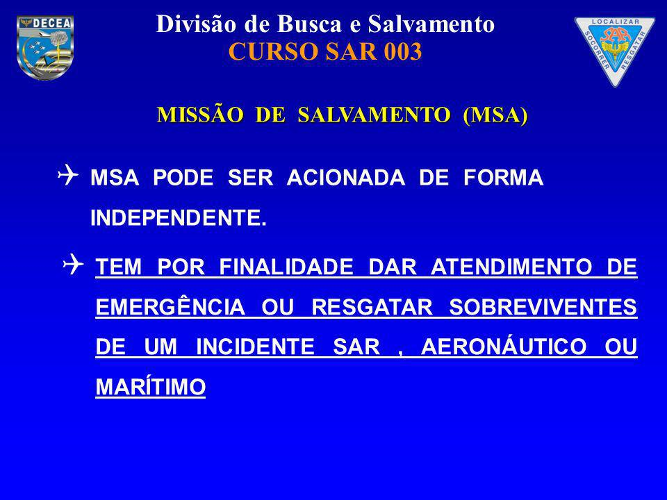 MISSÃO DE SALVAMENTO (MSA)