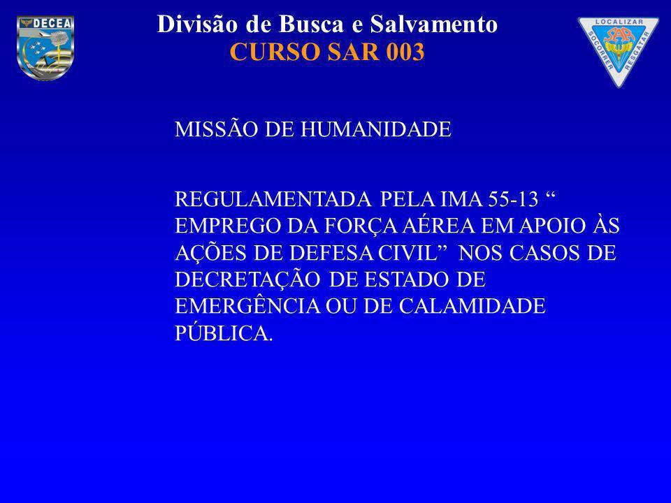 MISSÃO DE HUMANIDADE
