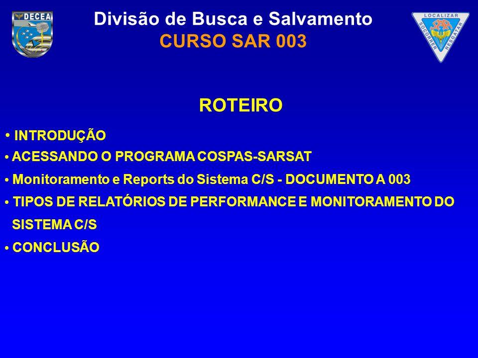 ROTEIRO INTRODUÇÃO ACESSANDO O PROGRAMA COSPAS-SARSAT