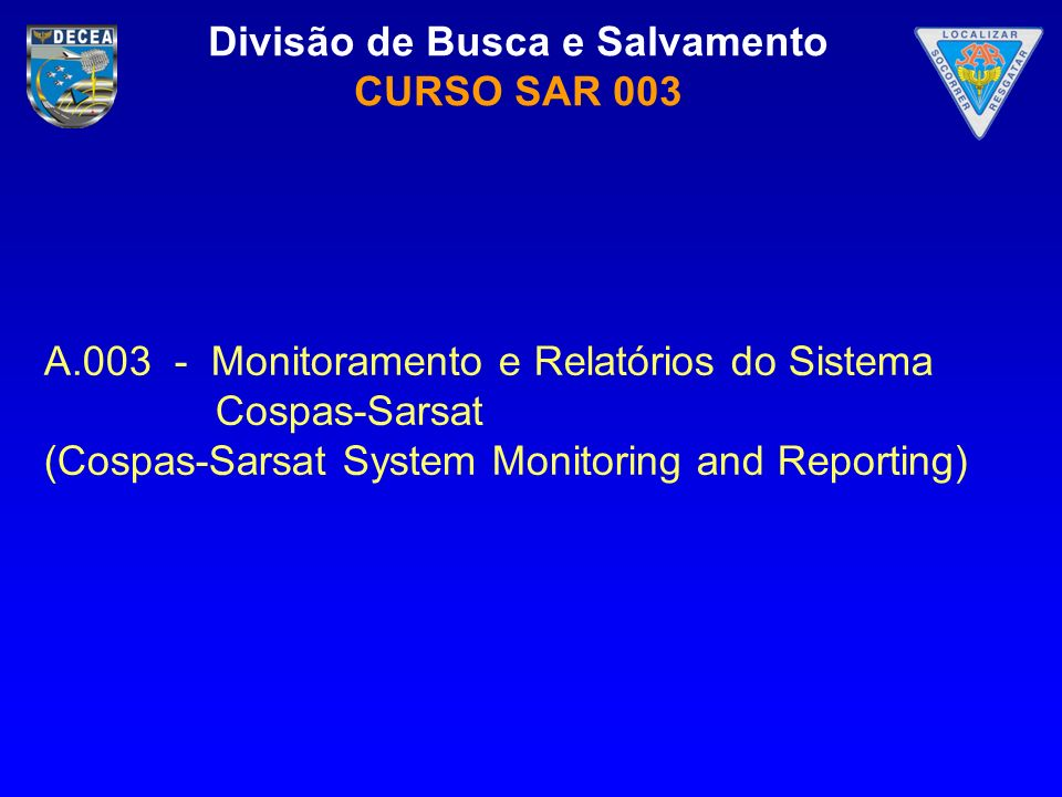 A.003 - Monitoramento e Relatórios do Sistema