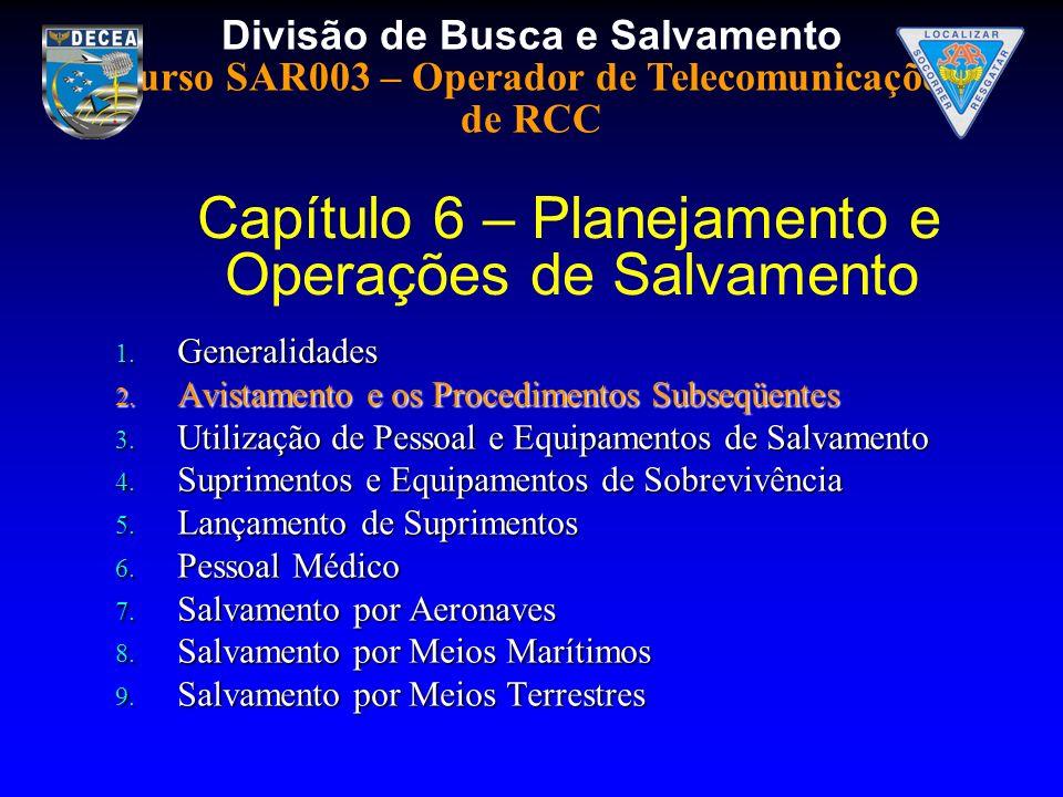 Capítulo 6 – Planejamento e Operações de Salvamento