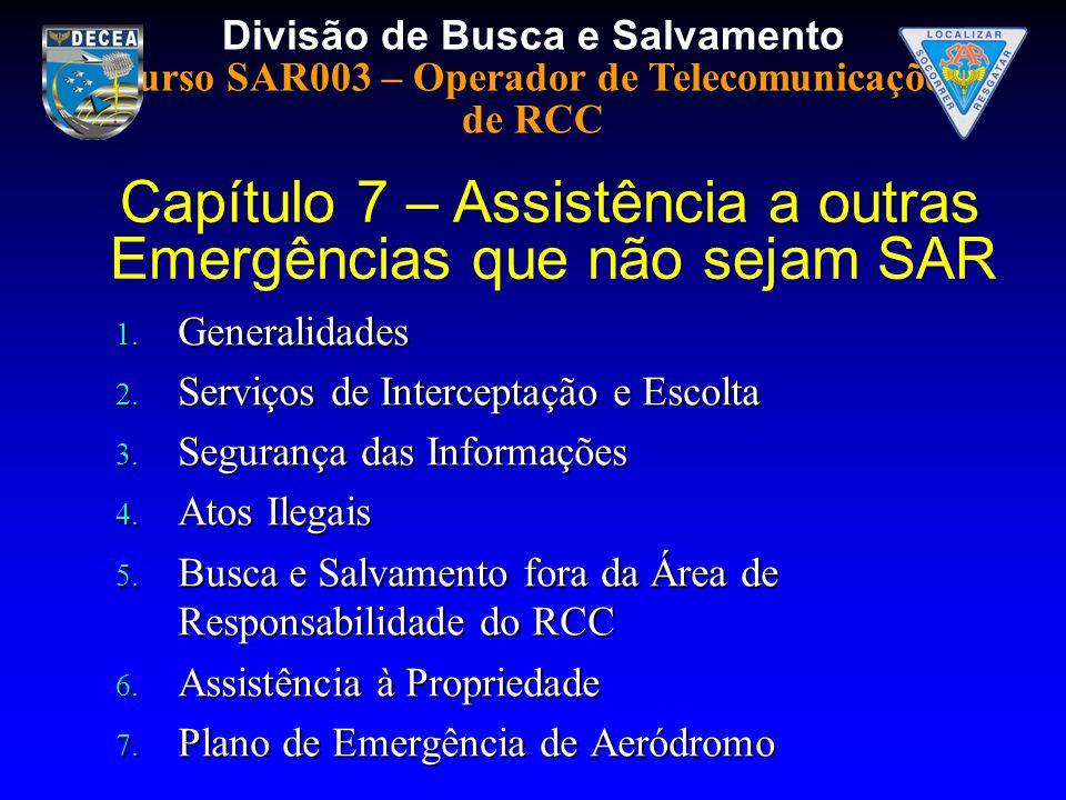 Capítulo 7 – Assistência a outras Emergências que não sejam SAR