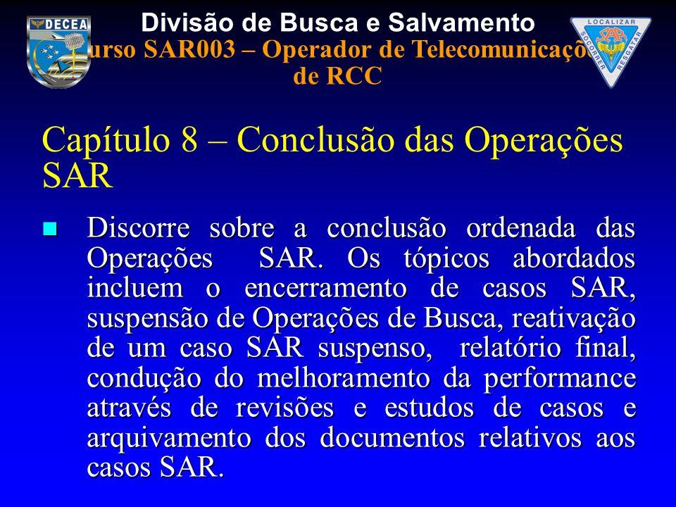 Capítulo 8 – Conclusão das Operações SAR