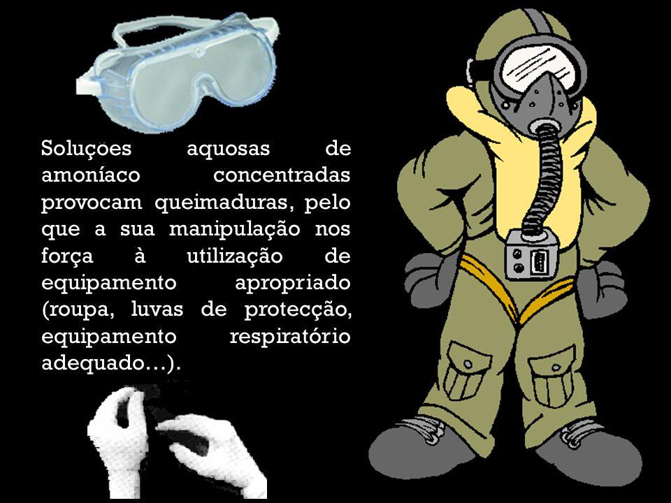 Soluções aquosas de amoníaco concentradas provocam queimaduras, pelo que a sua manipulação nos força à utilização de equipamento apropriado (roupa, luvas de protecção, equipamento respiratório adequado…).