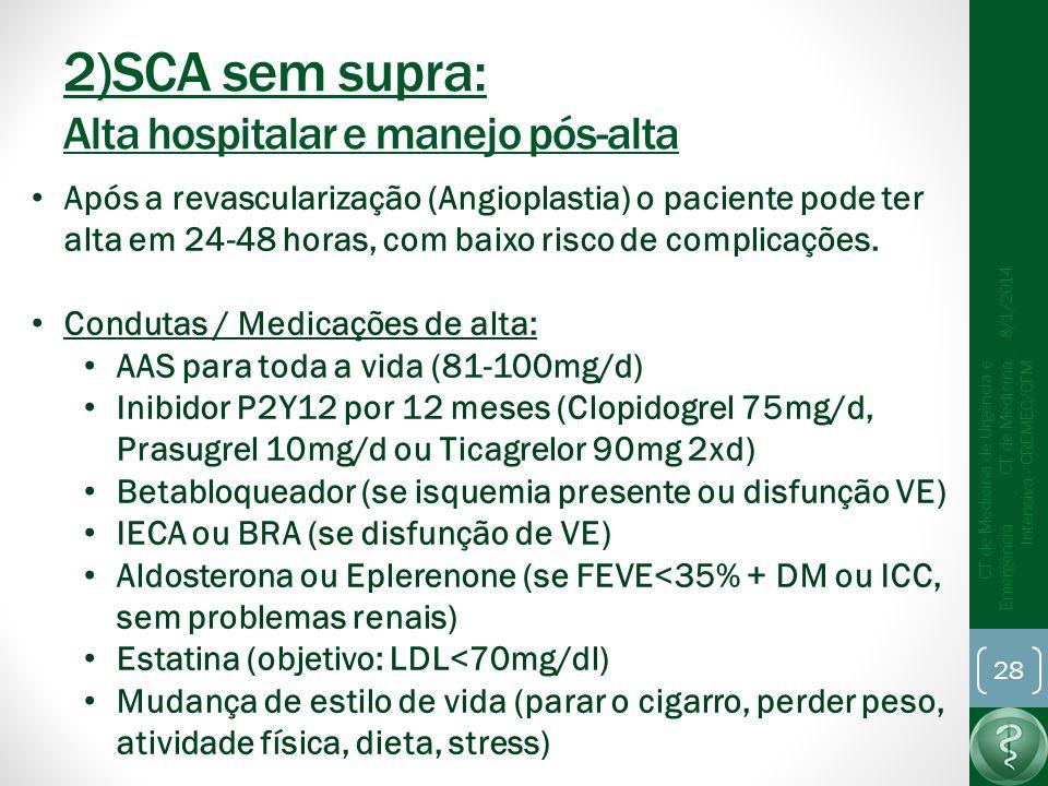 2)SCA sem supra: Alta hospitalar e manejo pós-alta