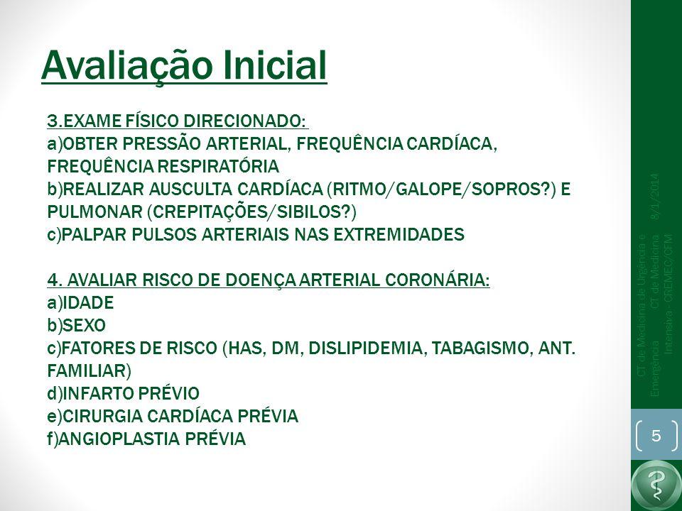 Avaliação Inicial 3.EXAME FÍSICO DIRECIONADO:
