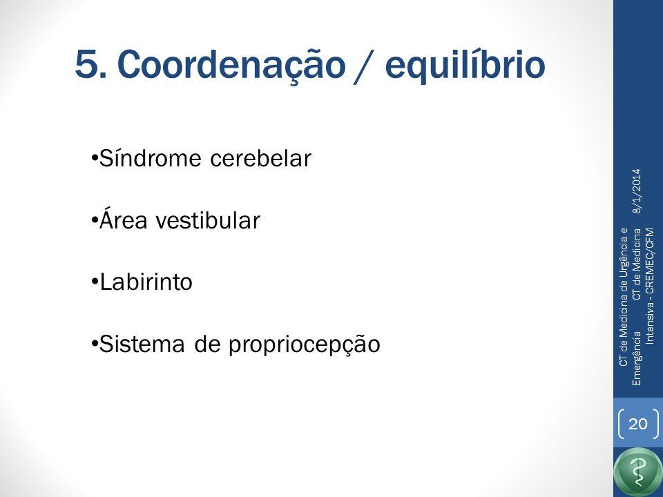 5. Coordenação / equilíbrio