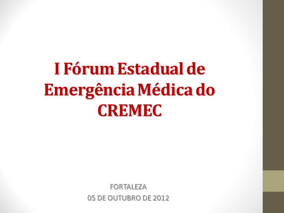 I Fórum Estadual de Emergência Médica do CREMEC