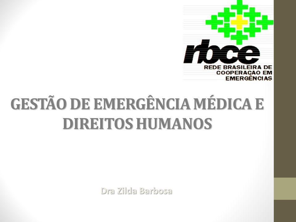GESTÃO DE EMERGÊNCIA MÉDICA E DIREITOS HUMANOS