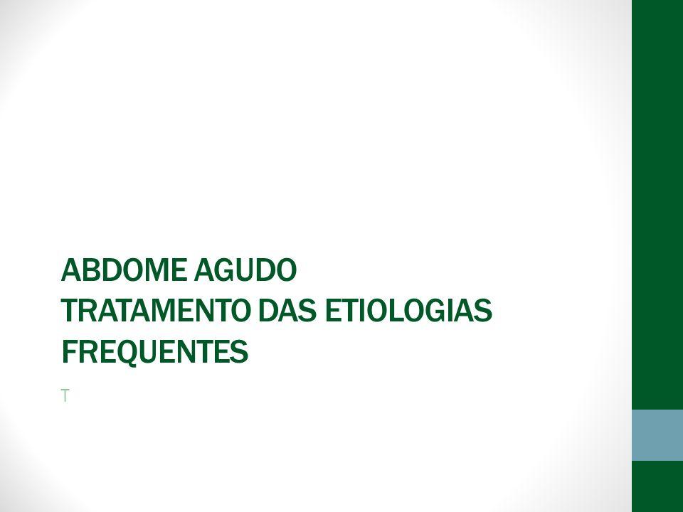 Abdome Agudo Tratamento das Etiologias Frequentes