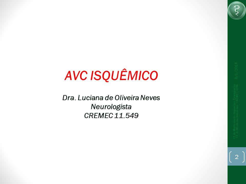 Dra. Luciana de Oliveira Neves