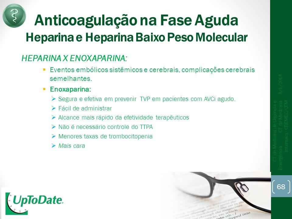 Anticoagulação na Fase Aguda Heparina e Heparina Baixo Peso Molecular
