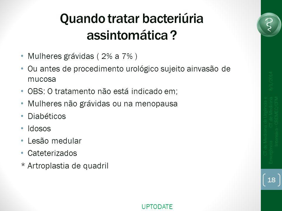 Quando tratar bacteriúria assintomática