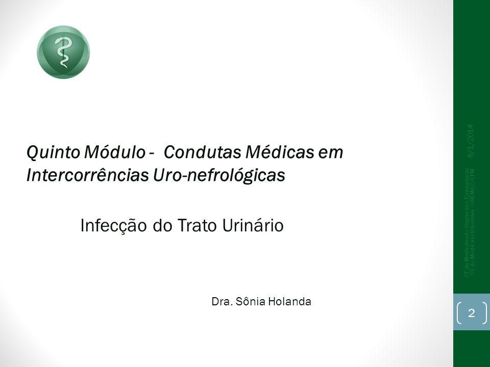 Quinto Módulo - Condutas Médicas em Intercorrências Uro-nefrológicas