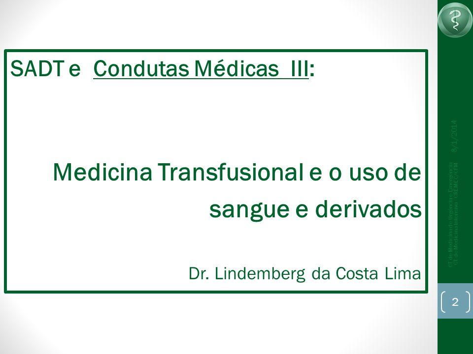 Medicina Transfusional e o uso de sangue e derivados