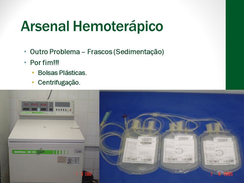 Arsenal Hemoterápico Outro Problema – Frascos (Sedimentação)