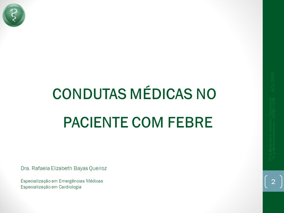 CONDUTAS MÉDICAS NO PACIENTE COM FEBRE