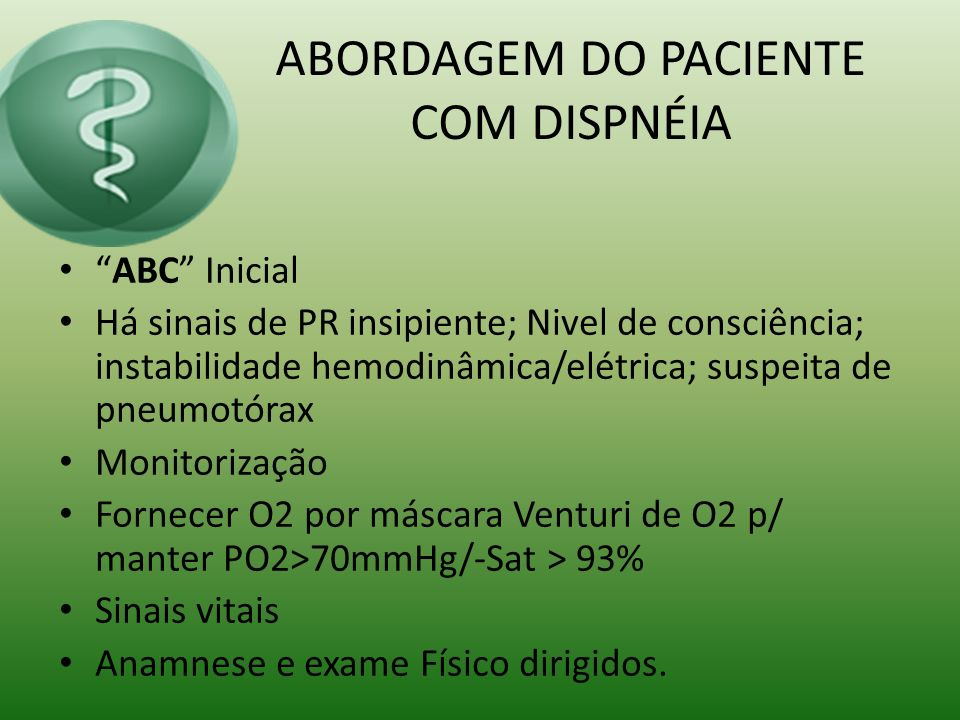 ABORDAGEM DO PACIENTE COM DISPNÉIA