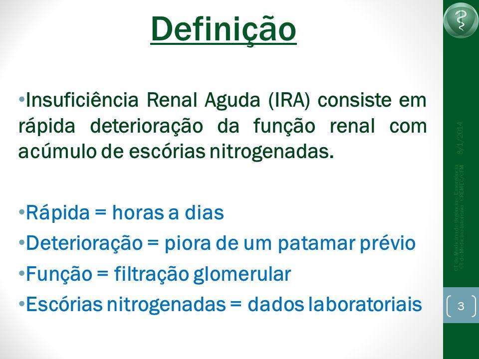 DefiniçãoInsuficiência Renal Aguda (IRA) consiste em rápida deterioração da função renal com acúmulo de escórias nitrogenadas.