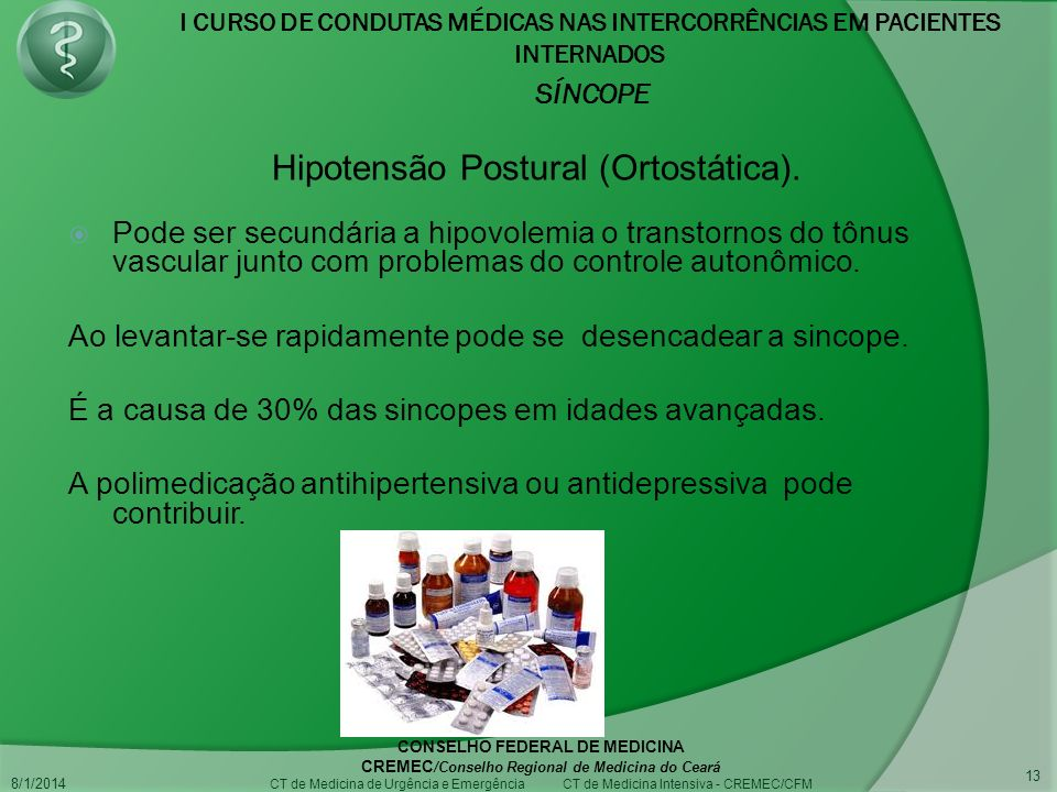 Hipotensão Postural (Ortostática).