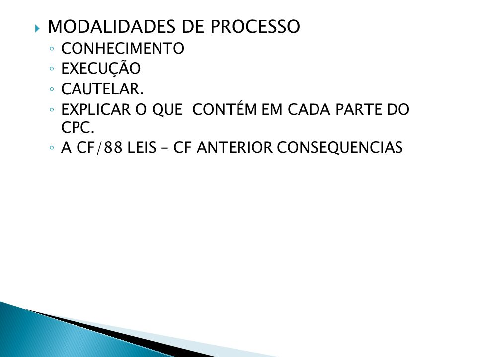 MODALIDADES DE PROCESSO