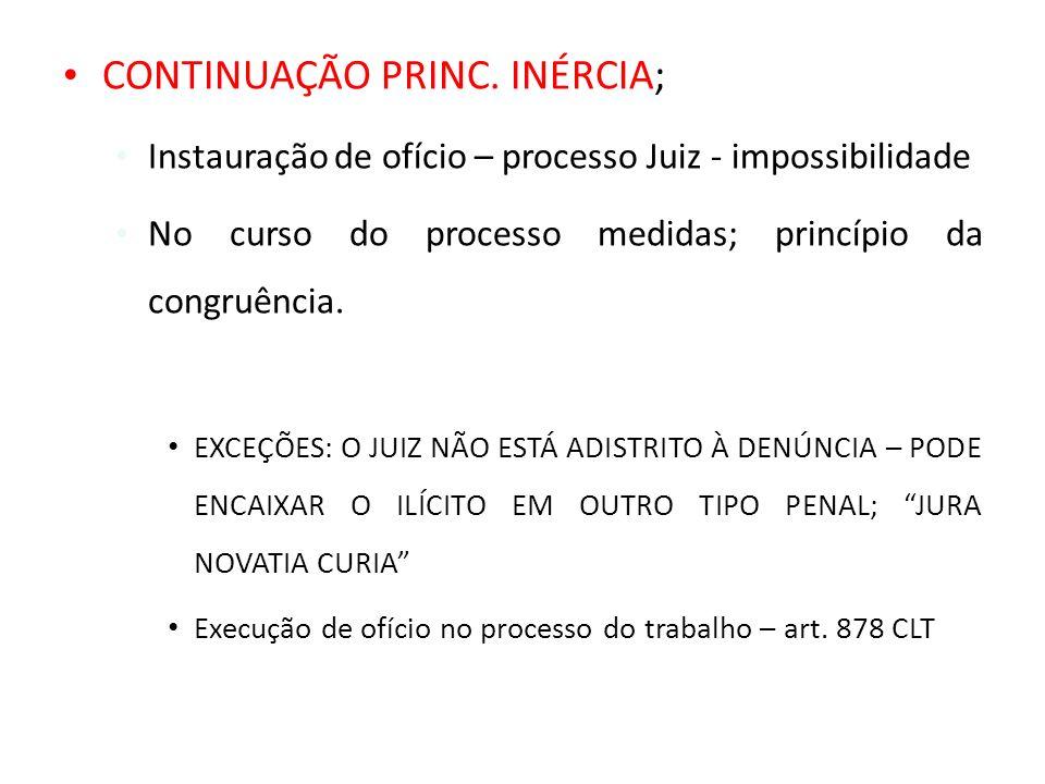 CONTINUAÇÃO PRINC. INÉRCIA;