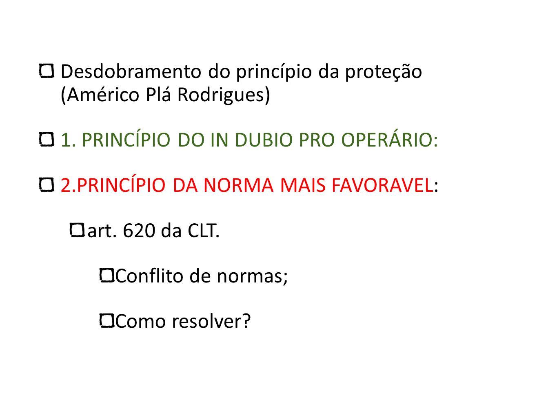 Desdobramento do princípio da proteção (Américo Plá Rodrigues)
