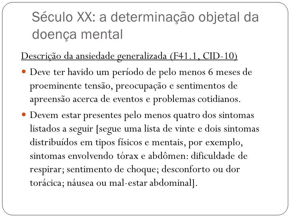 Século XX: a determinação objetal da doença mental