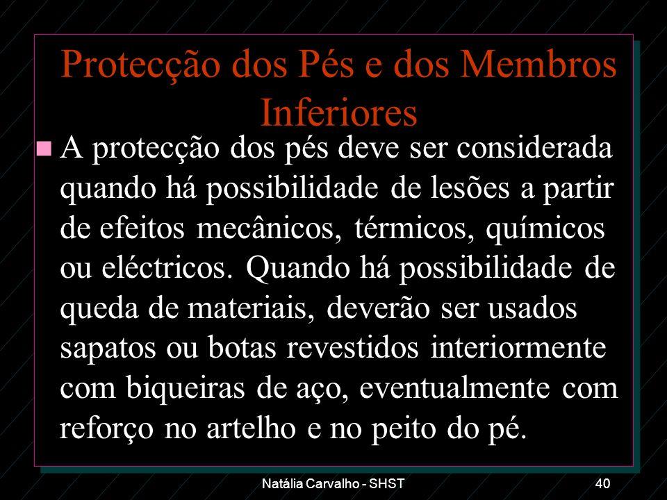 Protecção dos Pés e dos Membros Inferiores