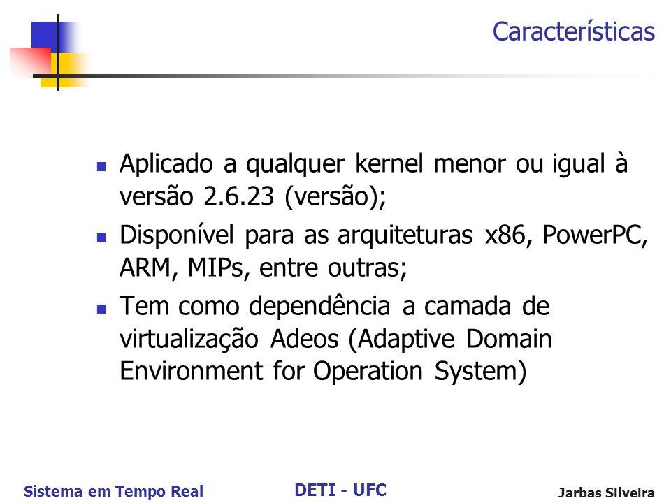 Aplicado a qualquer kernel menor ou igual à versão 2.6.23 (versão);