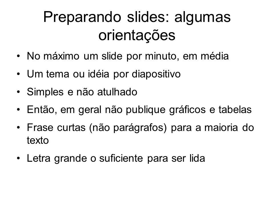 Preparando slides: algumas orientações
