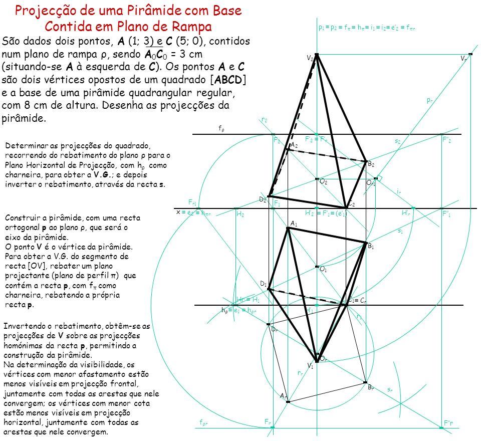 Projecção de uma Pirâmide com Base Contida em Plano de Rampa