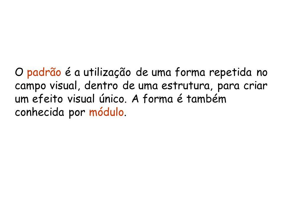 O padrão é a utilização de uma forma repetida no campo visual, dentro de uma estrutura, para criar um efeito visual único.