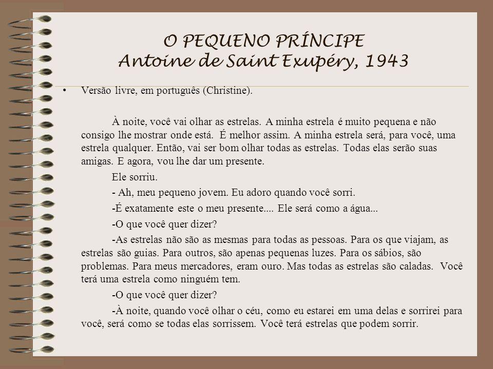 O PEQUENO PRÍNCIPE Antoine de Saint Exupéry, 1943