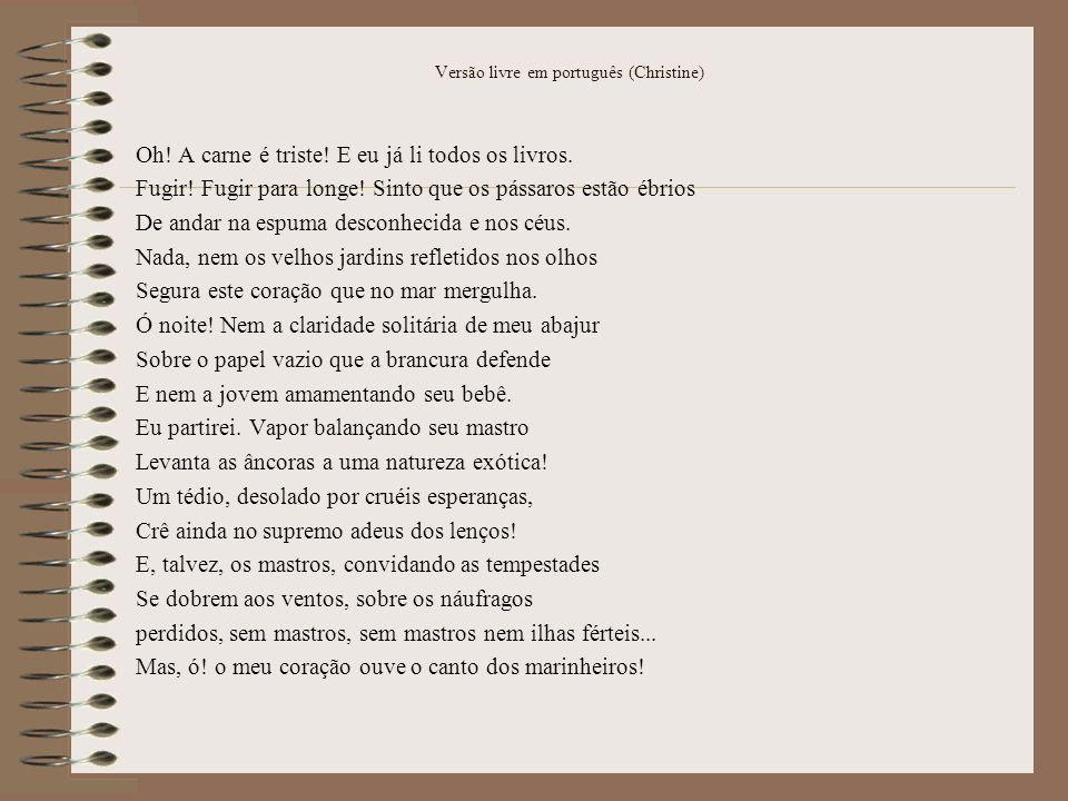 Versão livre em português (Christine)
