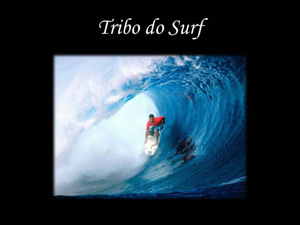 Tribo do Surf